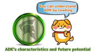 ADK's characteristics and future potential